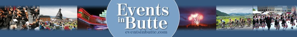 Butte Events